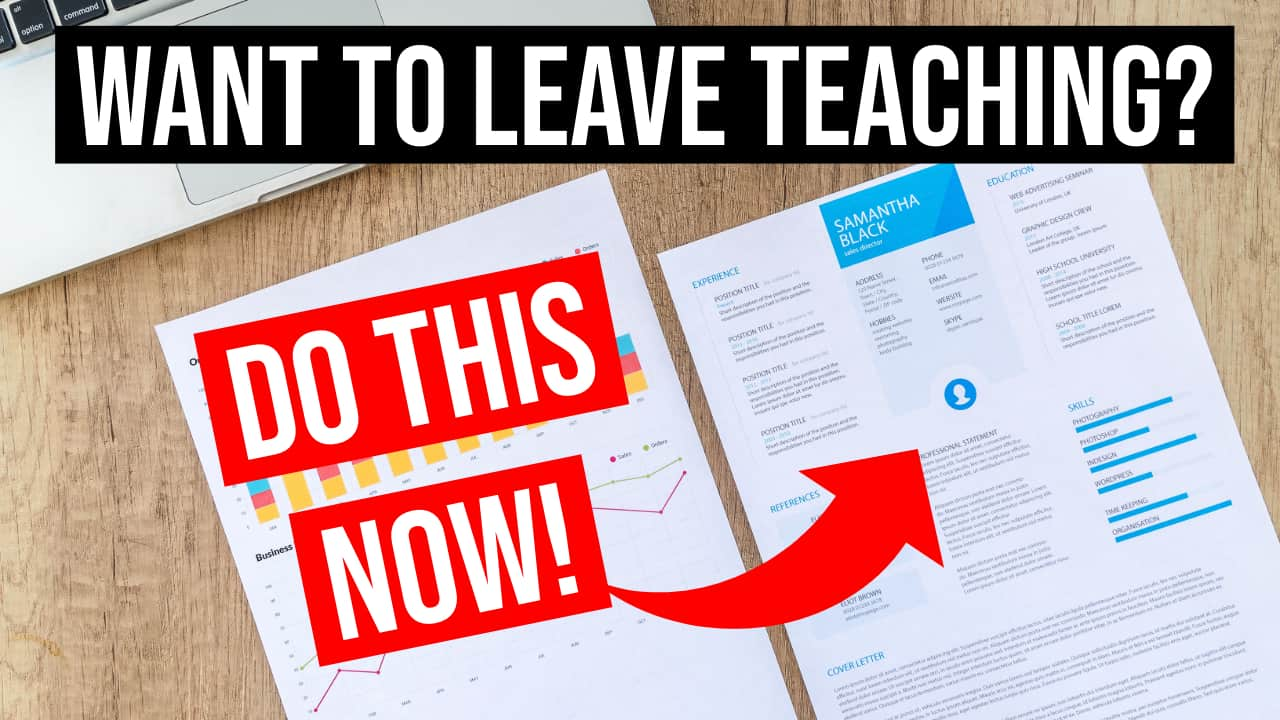 If you want to leave teaching, you need to upload your CV today