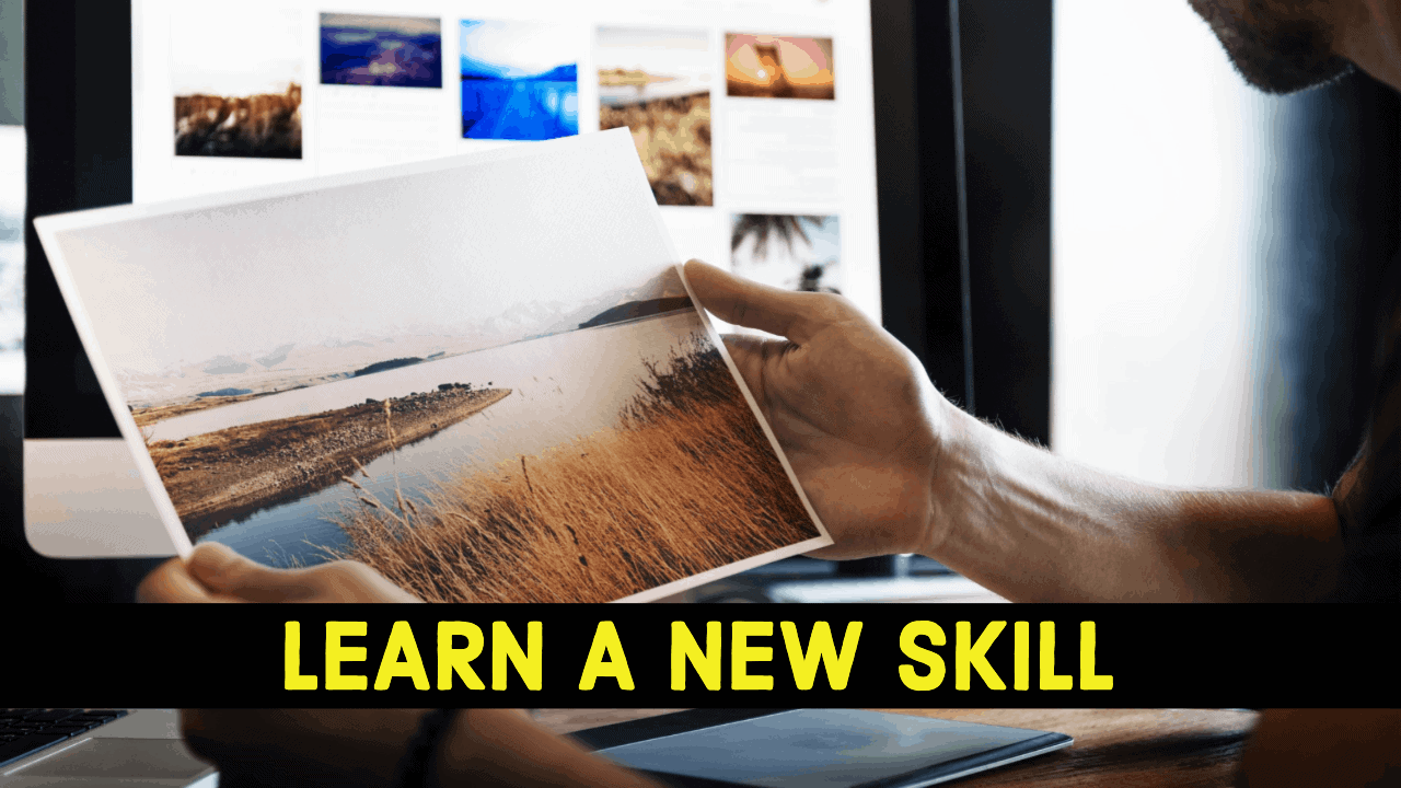 learn a new skills