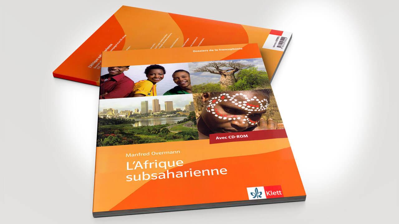 Afrique Subsaharienne – Dossier pédagogique mit CD-ROM