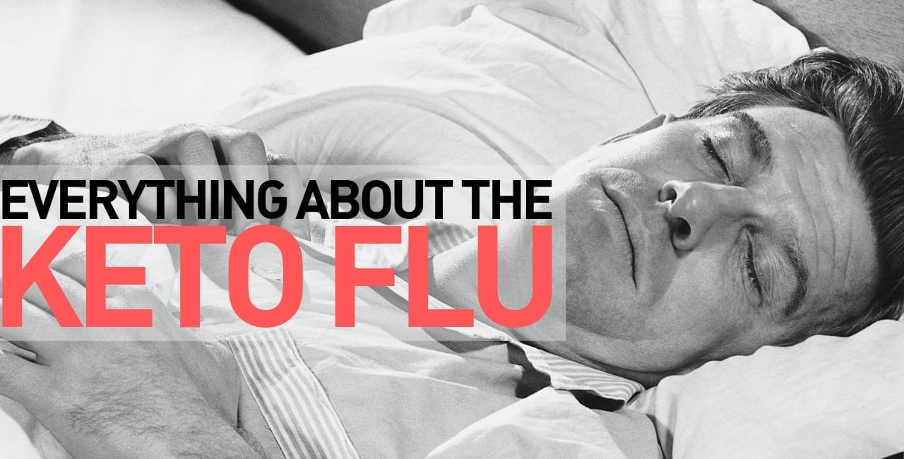 Do You Have These Keto Flu Symptoms? You May Have the Keto Flu! 1