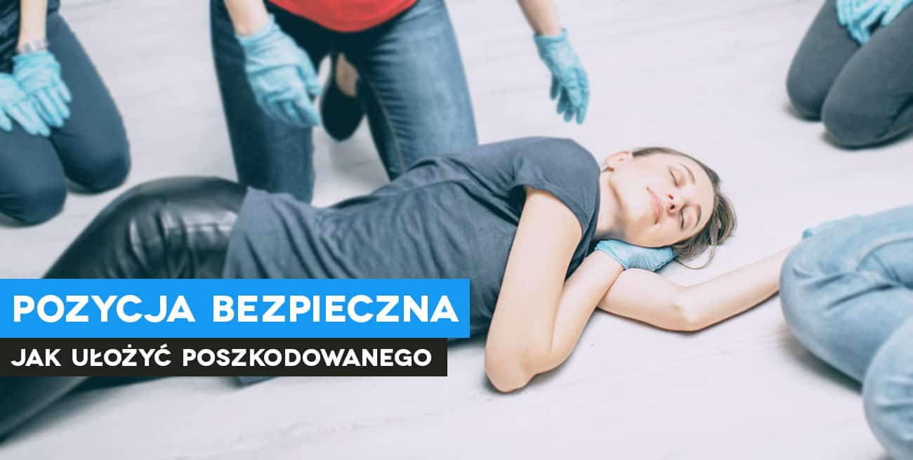 Pozycja bezpieczna. Szkolenia z pierwszej pomocy Wrocław, kurs pierwszej pomocy