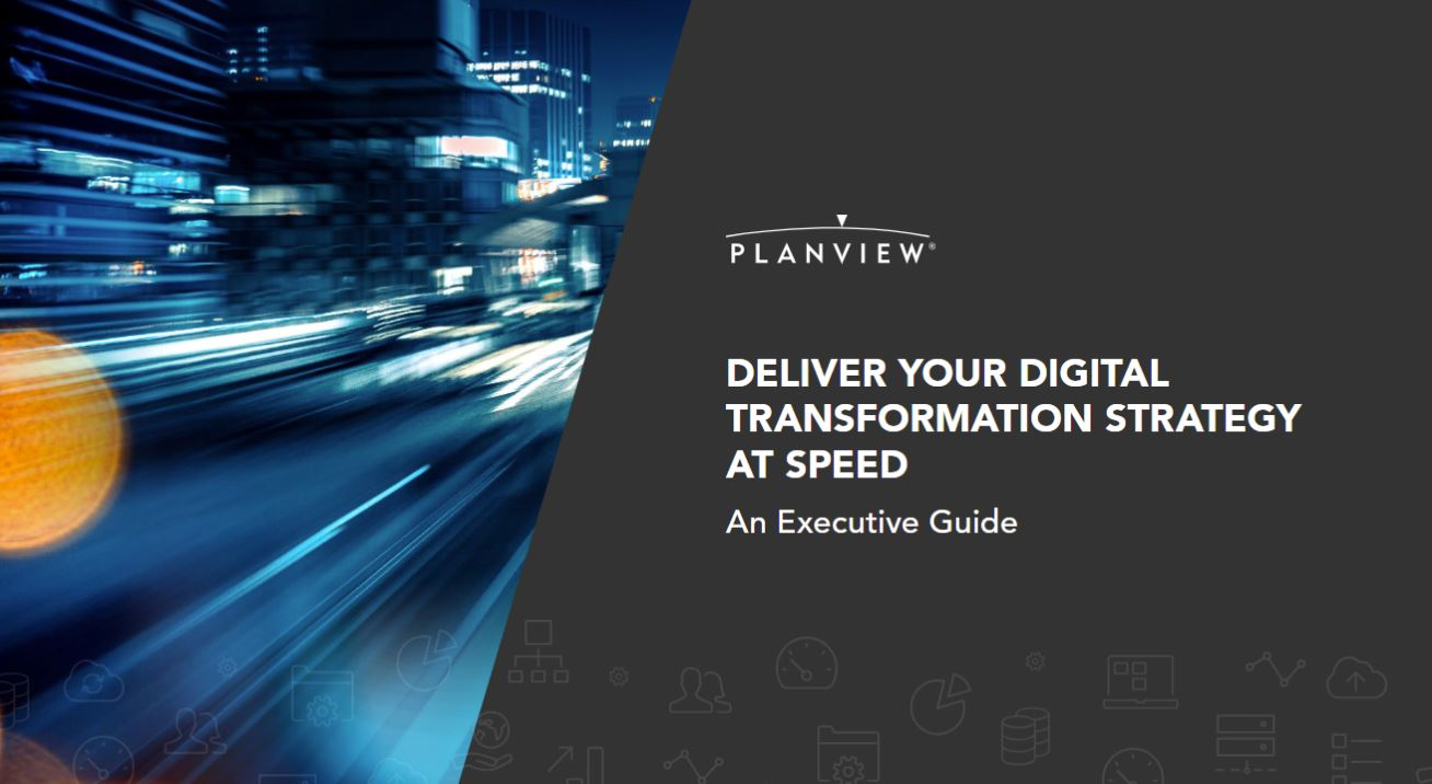 Deliver Your Digital Transformation Strategy at Speed