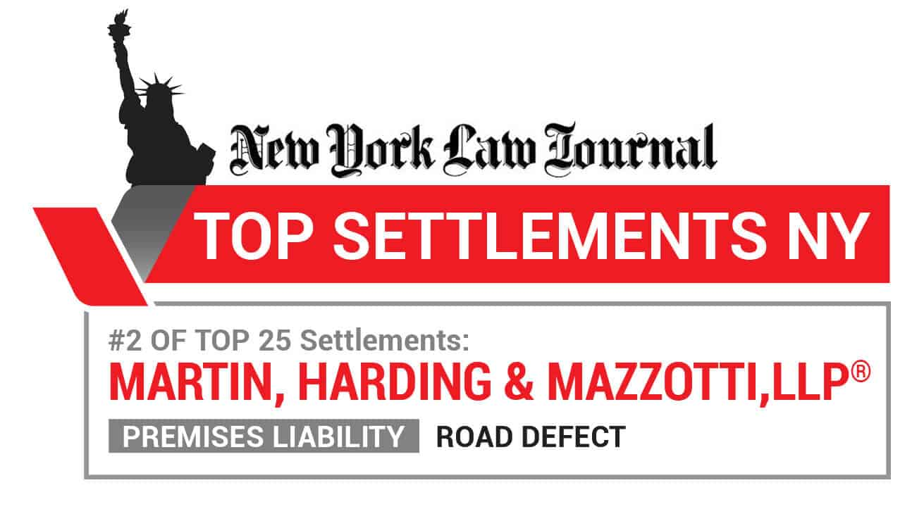 New York Law Journal - Top Settlements NY - Number 2 of Top 25 Settlements - Martin, Harding & Mazzotti 1800law1010