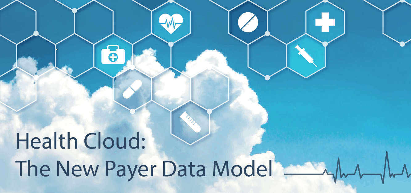 Health Cloud: The New Payer Data Model