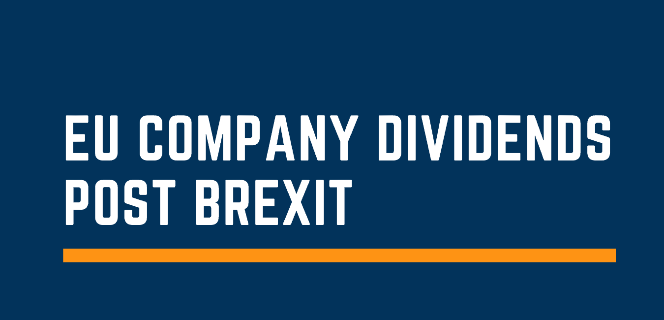 EU Company Dividends Post Brexit