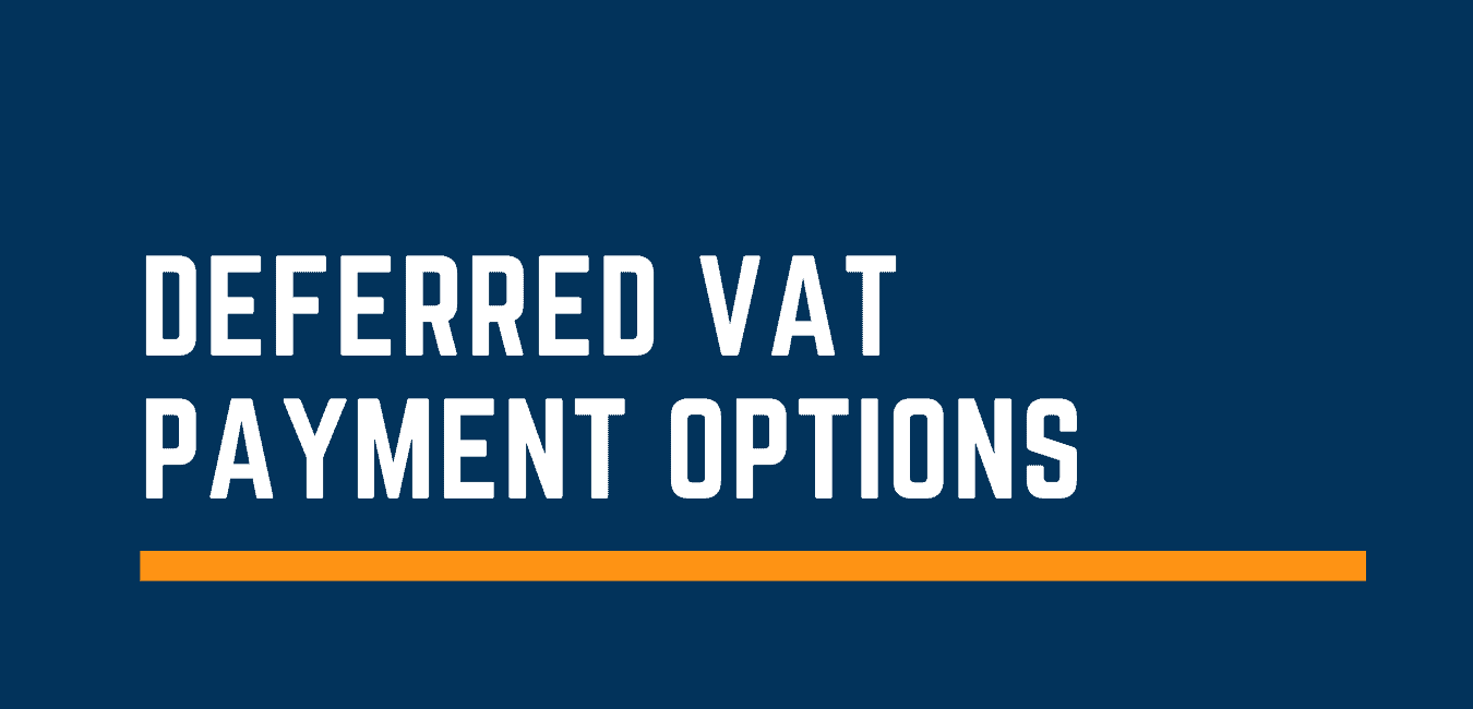 deferred VAT payment options
