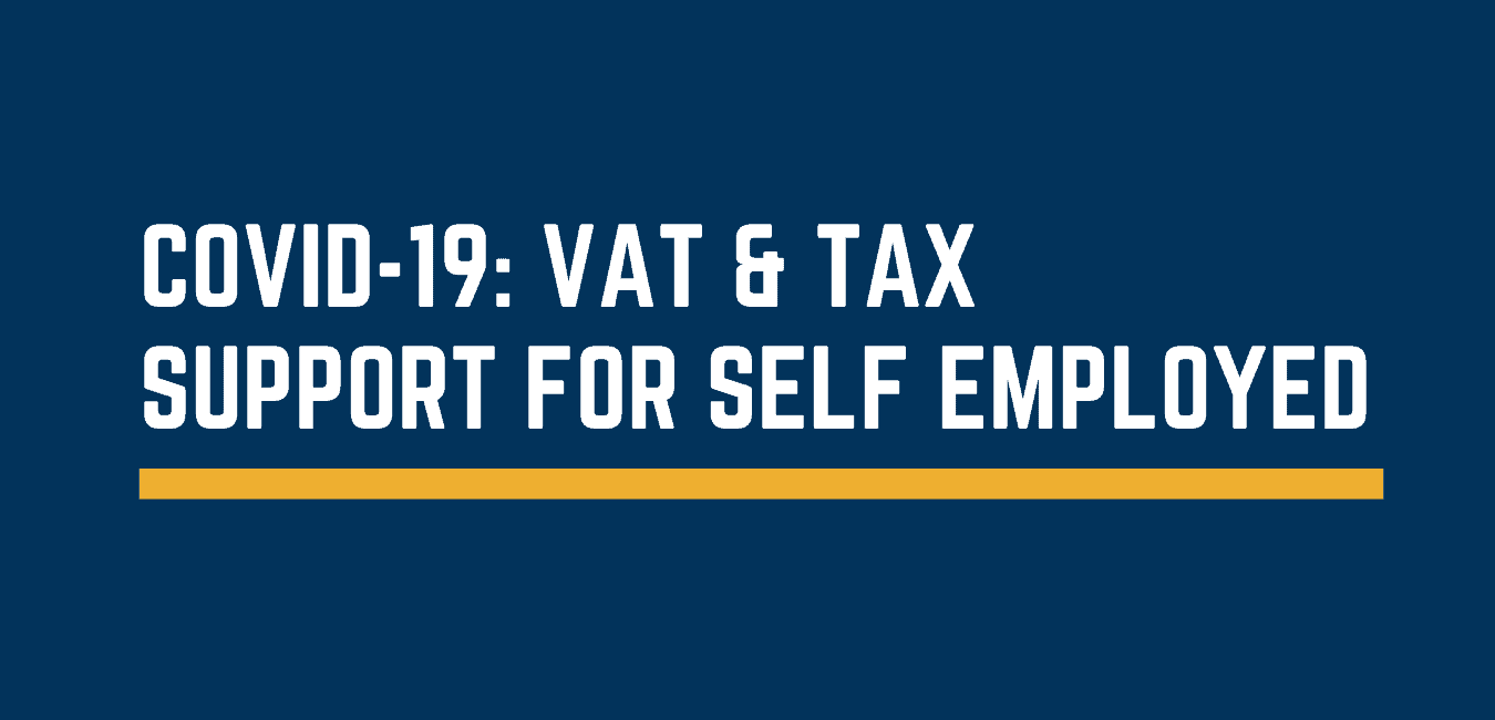 COVID-19: VAT & Tax support for self employed