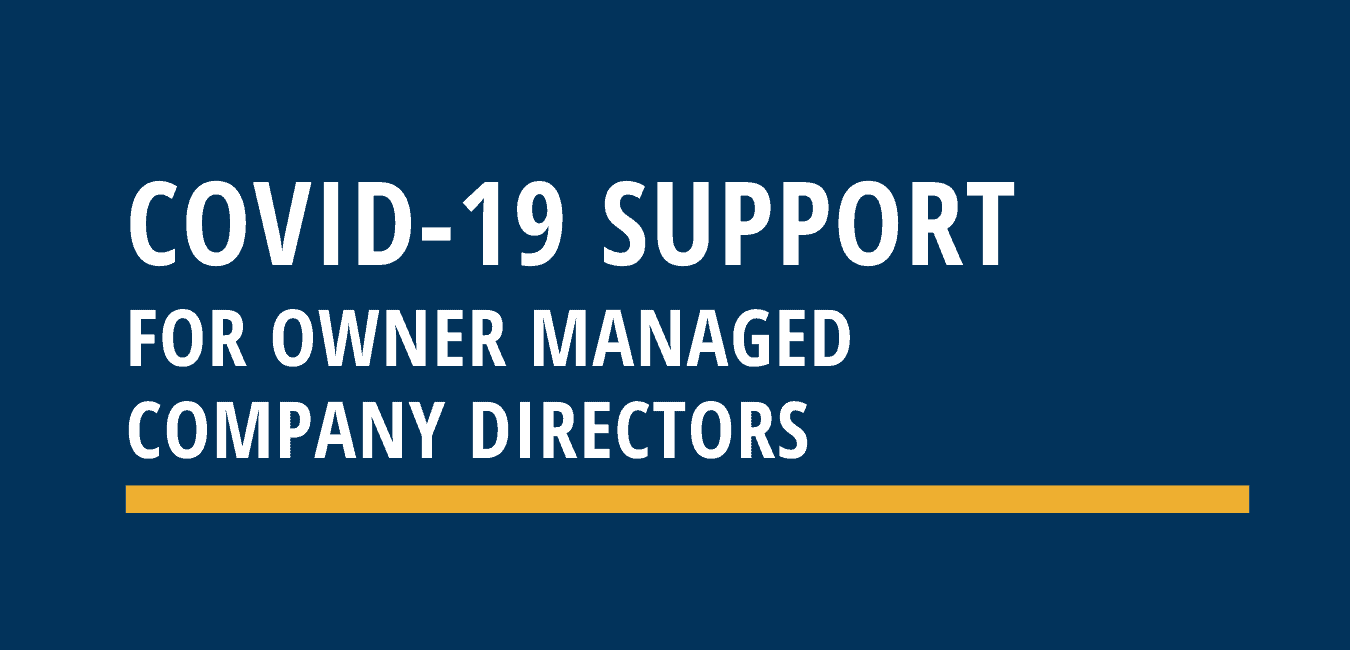 COVID-19 support for owner managed company directors
