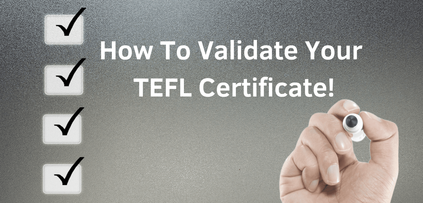 How To Validate a TEFL Certificate?