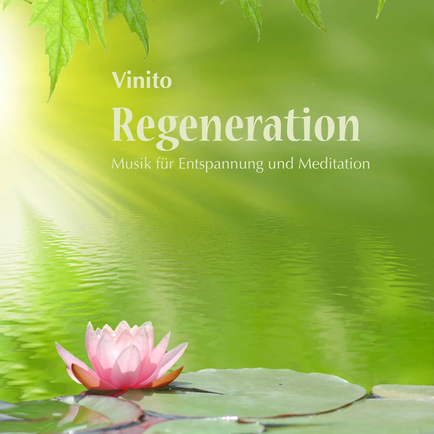 Regeneration, Musik für Entspannung und Meditation