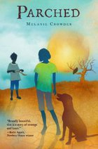 Melanie Crowder PARCHED book cover