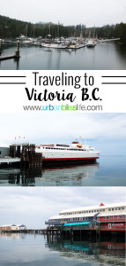 Traveling to Victoria BC Canada on UrbanBlissLife.com