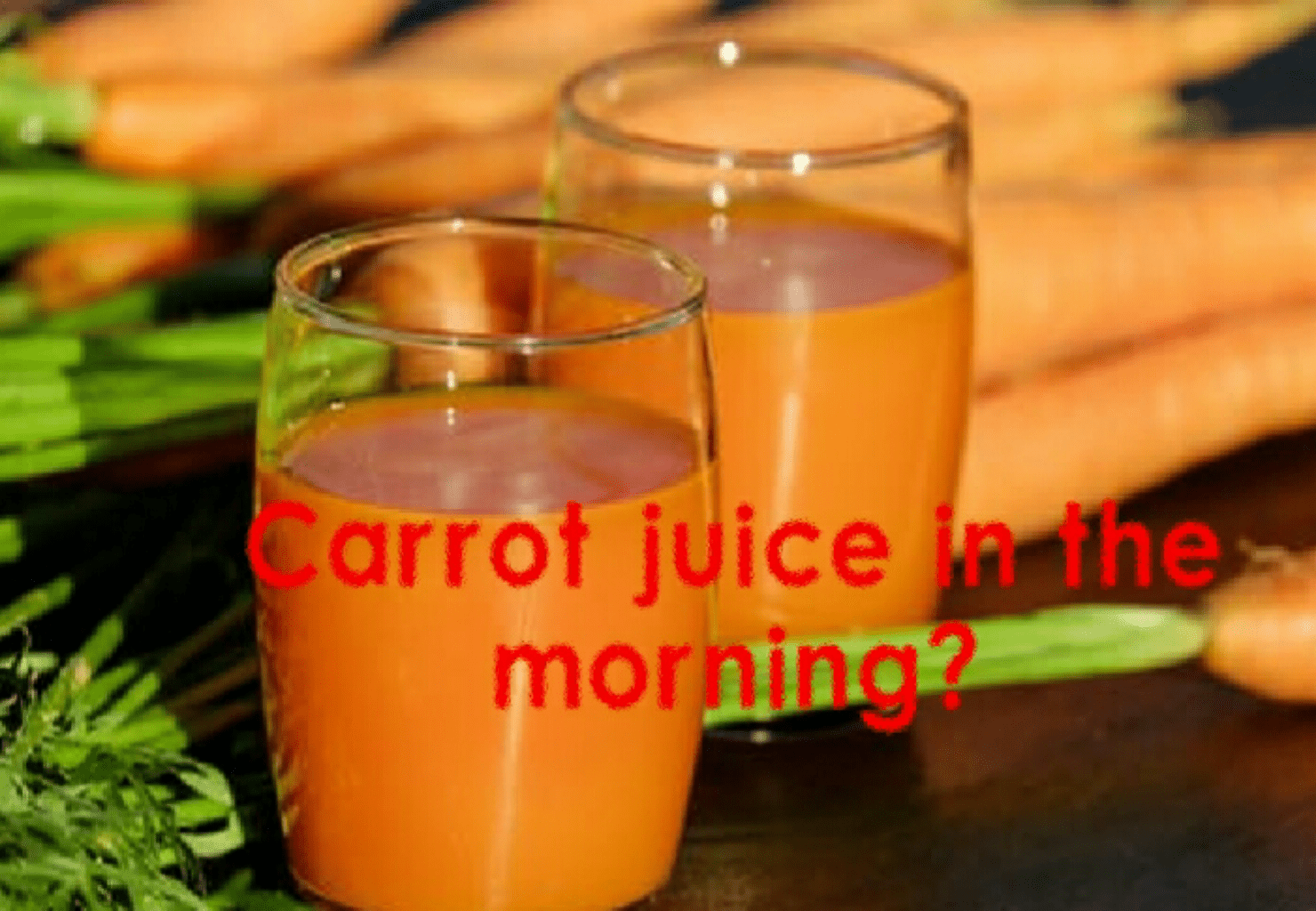 7 reasons why you should drink carrot juice everyday. You will love number 6.