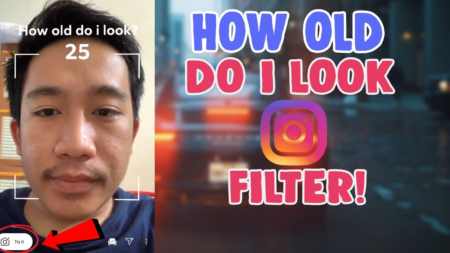 how old i look instagram filter