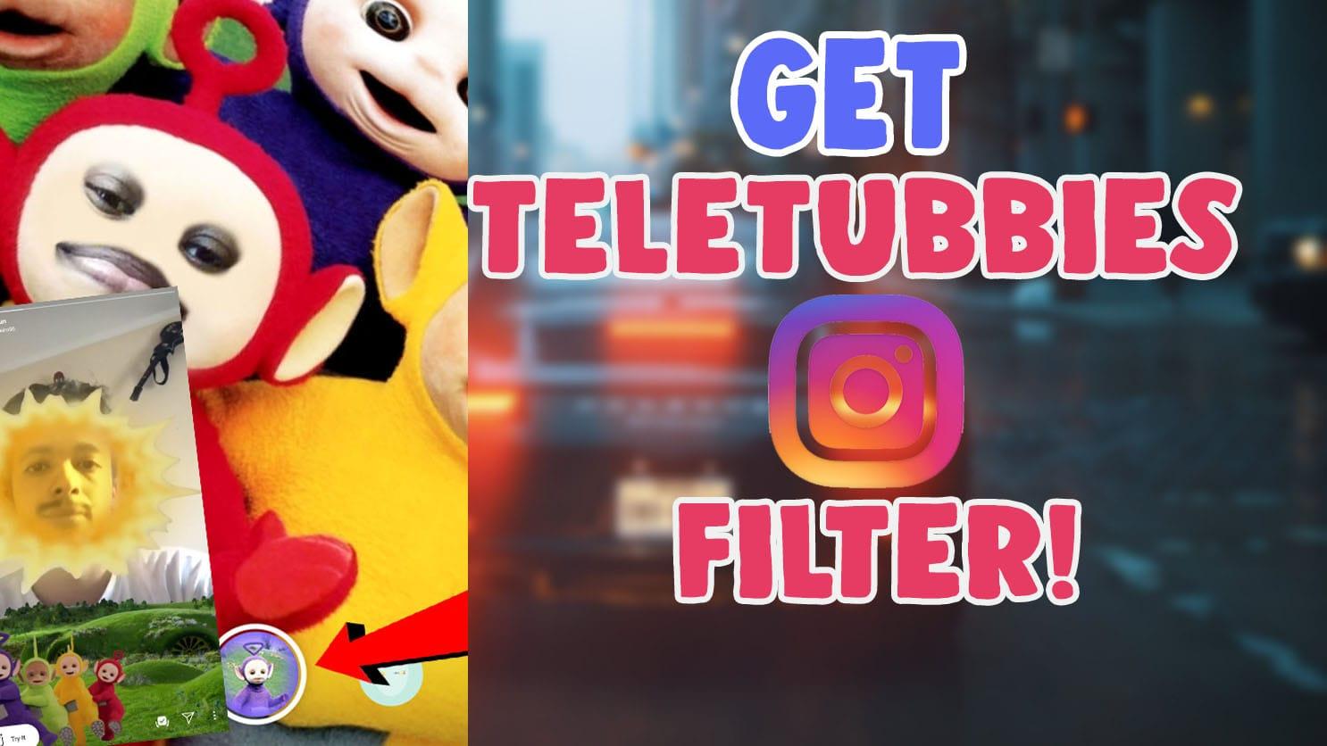 teletubbies sun instagram filter and tiktok