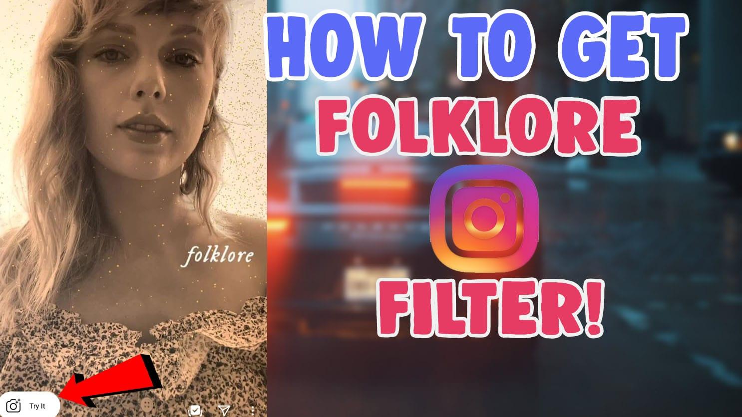 get folklore filter on instagram