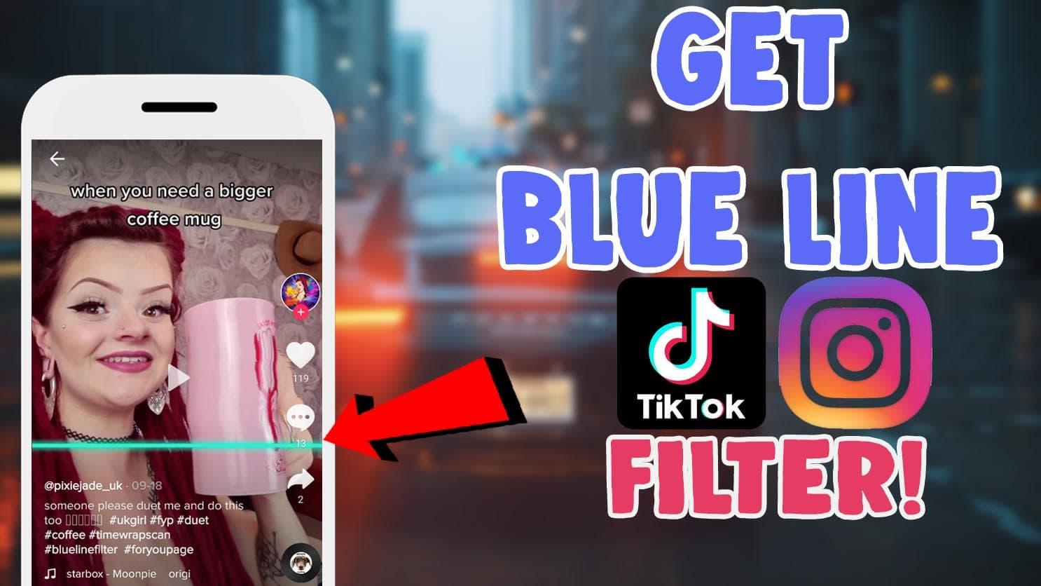 how to get blue line filter tiktok