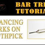 Balance Forks on Toothpick Bar Trick