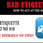 Bar Etiquette NO NOs #10: Helping Yourself to Tips