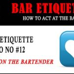 Bar Etiquette NO NOs #12: Hitting On The Bartender