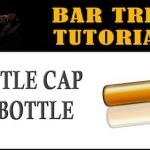 Bar Trick Tutorial: Bottle Cap Bar Trick