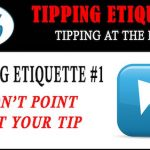 Tipping Etiquette #1- Don't Point Out Your Tips