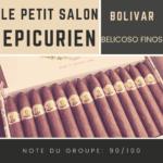 Le salon des Epicuriens - Bolivar Belicoso Finos