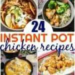 24 Easy Instant Pot Chicken Recipes