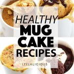 Healthy Mug Cake Recipes