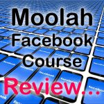 Moolah Facebook Course Review