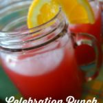 Celebration Punch for a Bunch… Plus 35+ Summer Drink Recipes