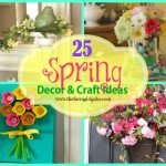 25 Spring Decor and Craft Ideas