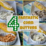 Four Fantastic Corn Butters