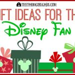 Gift Ideas For The Disney Fan