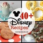 40 Disney Recipes To Make Your Day A Little More Magical!