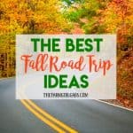 The Best Fall Road Trip Ideas
