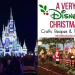 A Very Disney Christmas: The Ultimate Collection of Disney Crafts, Recipes & Holiday Travel Tips