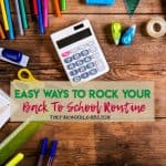 Ways to Rock Your Back To School Routine