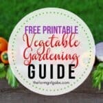 Free Printable Vegetable Gardening Guide