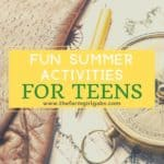 Fun Summer Activities For Teens