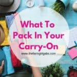 What To Pack In Your Carry-On Bag