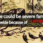 There could be severe famines worldwide because of COVID-19 Coronavirus – WFP
