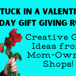 Break the Valentine's Day Gift Giving Rut With These Creative Gift Ideas from Etsy Mom-Owned Shops!