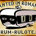 Wanted in Romania