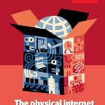 La Physical Internet: dall'intuizione dell'Economist ai primi business 'disruptive'