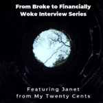 From Broke to Financially Woke Interview Series - My Twenty Cents