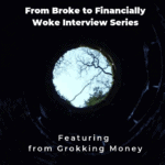 From Broke Phi Broke to Financially Woke - Grokking Money