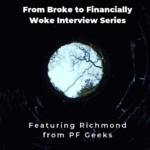 From Broke Phi Broke to Financially Woke - PF Geeks