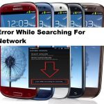 How To Fix Samsung Galaxy  error while searching for network 7