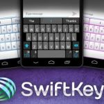 How to fix SwiftKey force closing on LG G2